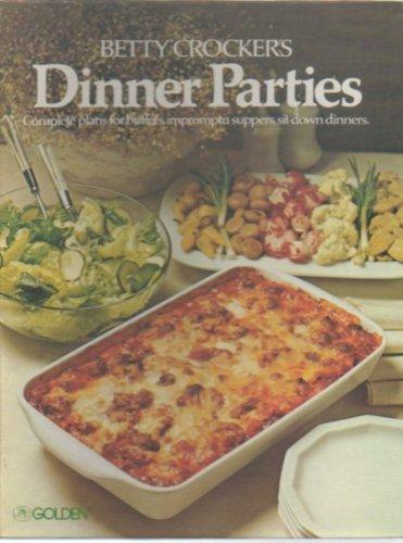 9780307096449: Betty Crockers Dinner Parties