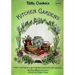 9780307096517: Betty Crocker's Kitchen Gardens