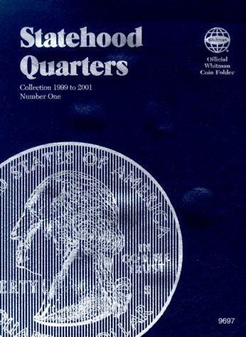 9780307096975: Statehood Quarters: Collection 1999 to 2001 : Number One