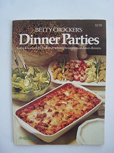 9780307099112: Betty Crocker's Dinner parties