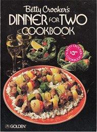 9780307099266: Betty Crocker's Dinner for Two Cookbook