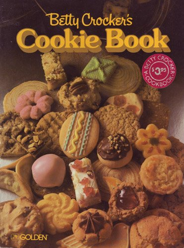 Betty Crocker's Cookie Book: Crocker, Betty