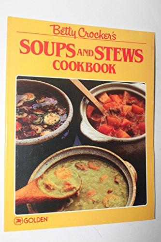 9780307099518: Betty Crocker's soups and stews cookbook