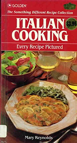 Italian Cooking (The Something Different Recipe Collection): Mary Reynolds