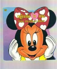 Minnie N Me: The Perfect Bow (0307100251) by Lyn Calder