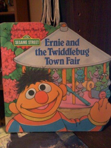 9780307100306: Ernie & Twiddlebug Fair (Super Shape Book)