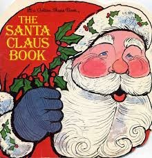 The Santa Claus Book (Look-Look): Eileen Daly