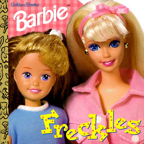 9780307100498: Freckles! (Barbie Golden Super Shape Book)