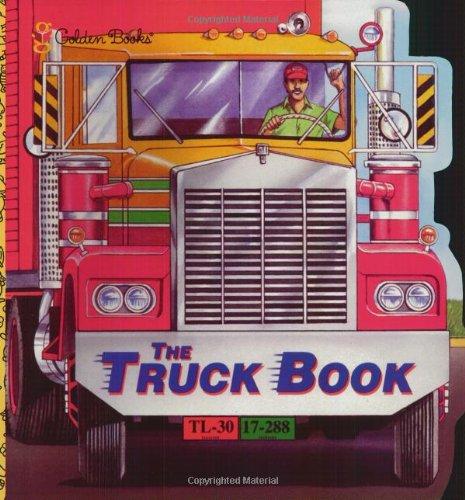 9780307100511: The Truck Book (A Golden Super Shape Book)