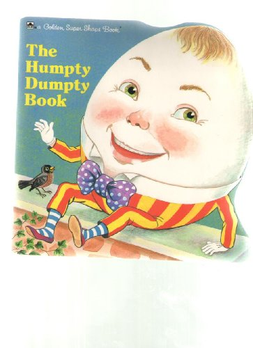 9780307100528: Humpty Dumpty (Golden Super Shape Books)