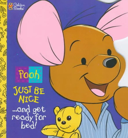 9780307100627: Just Be Nice and Get Ready For Bed (Pooh)