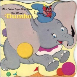 Walt Disney's Dumbo (A Golden Super Shape: S