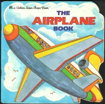 9780307100832: The Airplane Book (Look-Look)