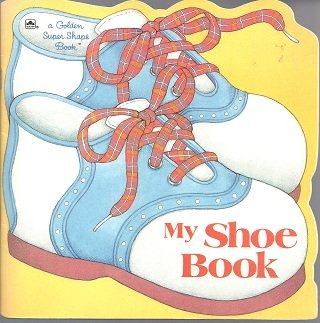 Shoe/Super Shape Bk (Look-Look) (030710091X) by Golden Books
