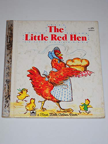 9780307101013: The Little Red Hen (A First Little Golden Book)