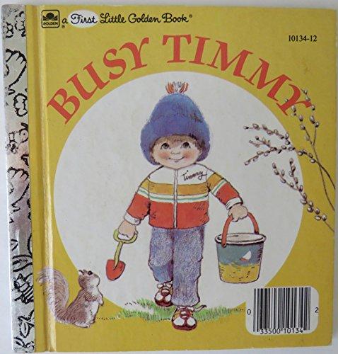 9780307101143: Busy Timmy (Little Golden Book)