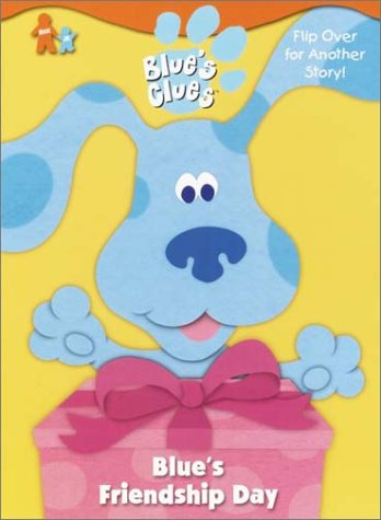 Blue's Friendship Day / What's Blue Building? (Blue's Clues): Newton, Astora