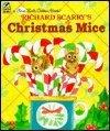 9780307101259: Richard Scarry's Christmas Mice