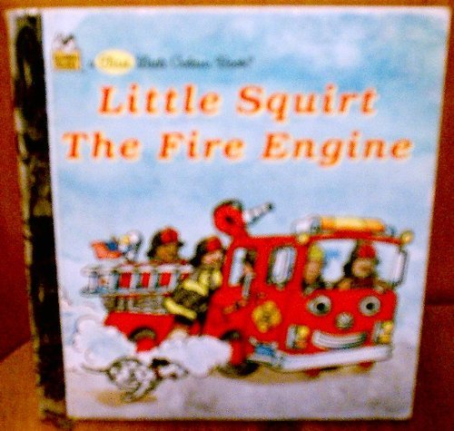 Little Squirt the Fire Engine: Kenworthy, Catherine