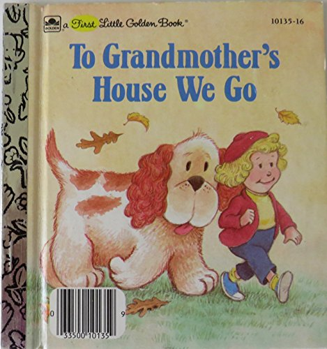 To Grandmother's House We Go (0307101649) by Lawrence Di Fiori