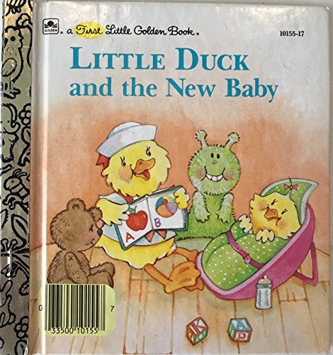 9780307101723: Little Duck and the new baby (A First little golden book)