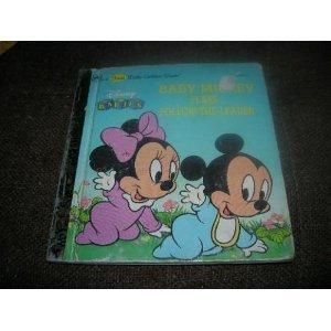 Baby Mickey Plays Follow-the-Leader (Disney Babies Series): Golden Books, First Little Golden Book