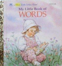 9780307101877: My Little Book Of Words (Little Golden Book)