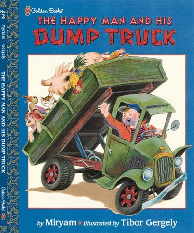 9780307102188: The Happy Man and His Dump Truck (Family Storytime)