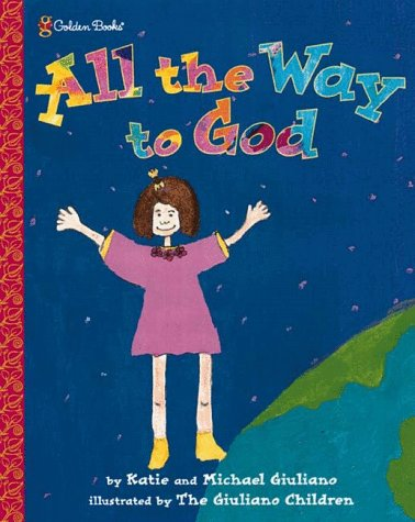 9780307102232: All the Way to God (Family Storytime)