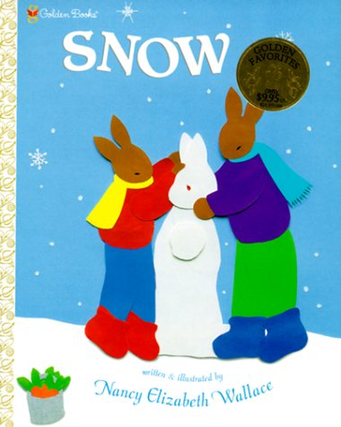 Snow (Family Storytime): Nancy E. Wallace, Nancy E. Wallace (Illustrator)