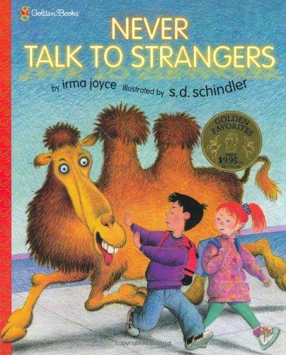 9780307102317: Never Talk to Strangers (Family Storytime)