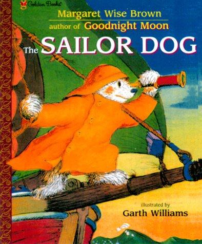9780307102331: The Sailor Dog (Golden Books Family Storytime)