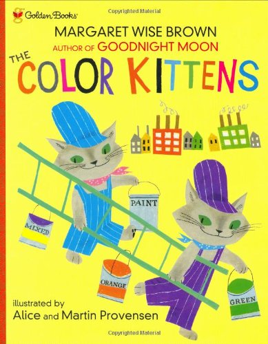 9780307102348: The Color Kittens (Golden Books Family Storytime)