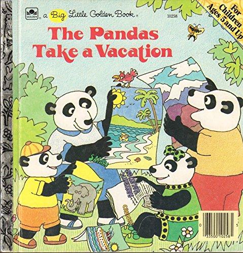 9780307102584: The Pandas take a vacation (A Big little golden book)