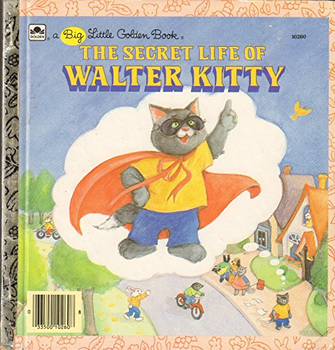 9780307102607: The secret life of Walter Kitty (A Big little golden book)