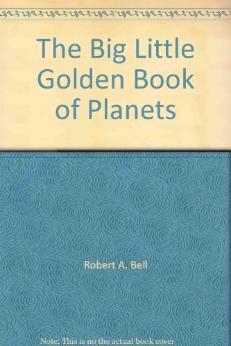 9780307102799: The big little golden book of planets (A Big little golden Book)