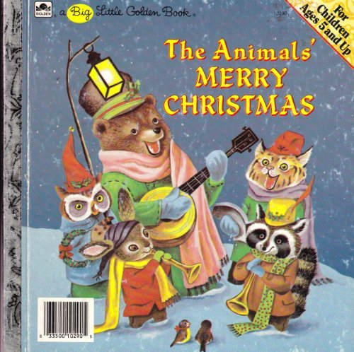 9780307102904: The Animals' Merry Christmas