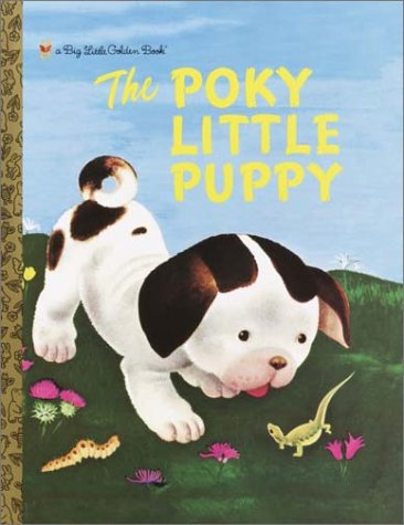 9780307103284: The Poky Little Puppy (Big Little Golden Book)