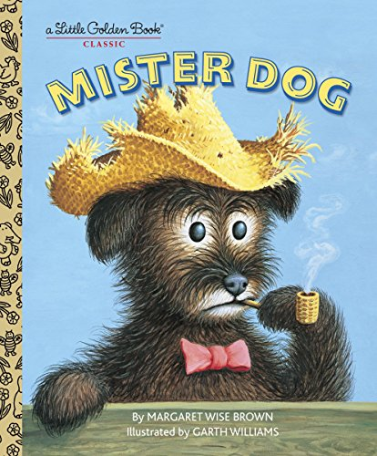 9780307103369: Mister Dog: The Dog Who Belonged to Himself