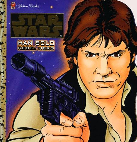 9780307103468: Han Solo, Rebel Hero (Star Wars)