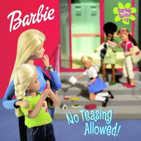 Barbie Rules #3: No Teasing Allowed (Look-Look): Gikow, Louise