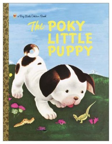 The Poky Little Puppy (Big Golden Book): Golden Books