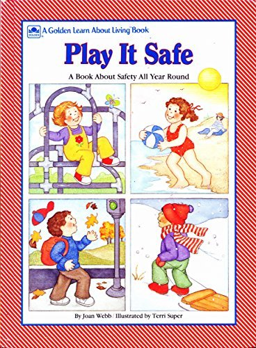 9780307103994: Play It Safe/Learn About Living (Golden Learn About Living Book)