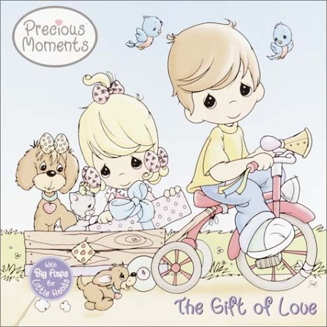 9780307104076: The Gift of Love (First Flaps)