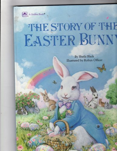 9780307104151: The Story Of the Easter Bunny