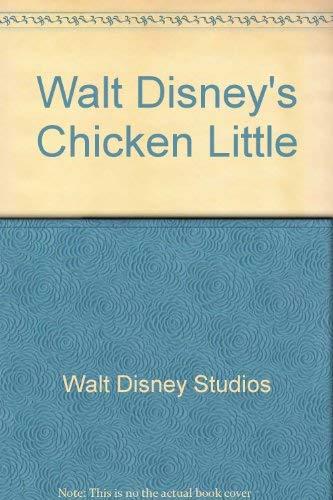 Walt Disney's Chicken Little by Walt Disney: Illustrator-Walt Disney Studios