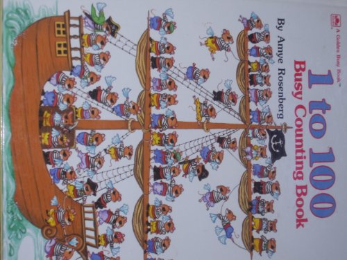 Golden Book: 1 to 100 Busy Counting: Amye Rosenberg and