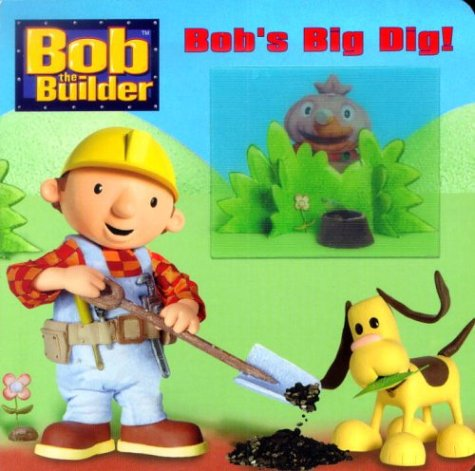 Bob's Big Dig (Deluxe Tip and Tilt): Anderson, Bendix