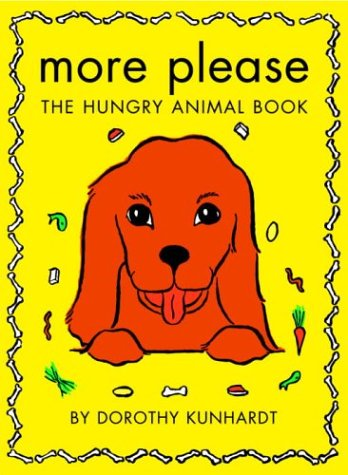 9780307105493: More Please, The Hungry Animal Book