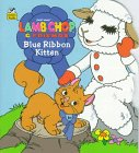 9780307105646: Shari Lewis' Lamb Chop & Friends: Blue Ribbon Kitten